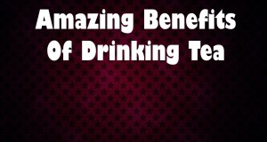 Amazing-Benefits-Of-Drinking-Tea