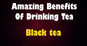 Amazing-Benefits-Of-Drinking-Tea-Black-tea