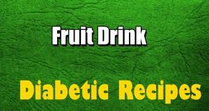 Fruit-Drink-Fruit-Recipes-Diabetic-Recipes