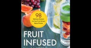 Fruit-Infused-Water-98-Delicious-Recipes-for-Your-Fruit-Infuser-Water-Pitcher-by-Susan-Ma-Ebook-PDF