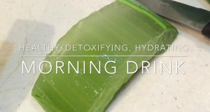 HEALTHY-DETOXIFYING-HYDRATING-MORNING-DRINK-Aloe-Vera-Recipe
